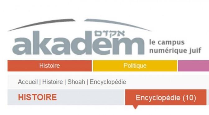 AKADEM. Série de vidéos sur l'histoire de la Shoah