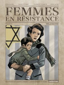 Couverture BD Femmes en résistance t.4 Casterman